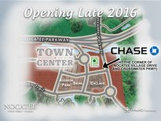 Chase Bank is opening a new branch location at Nocatee Town Center! The new bank will open later this year.