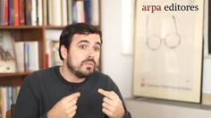 Pasado mañana. Viaje a la España del cambio con Alberto Garzón. 15/05/2017