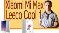 """видео -https://www.youtube.com/watch?v=eU19qoy1mtY  Leeco Cool1 -  Xiaomi Mi Max - 64Гб - ht3 128ГБ - g Xiaomi Mi Max на 652 процессоре с очень крупным дисплеем 6.44"""" и хорошей начинкой. Leeco Cool1 первый смартфон от двух компаний LeEco и Coolpad и можно сказать что блин не комом. 2 сентября 2016"""