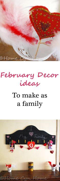 February Decor ideas for the whole family