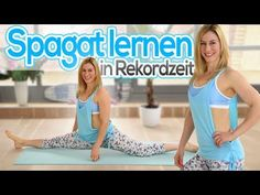 Spagat in Rekordzeit lernen | Spagatroutine & Tipps | VERONICA-GERRITZEN.DE - YouTube