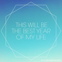 A #newyear affirmation for all of us.  Wishing you your best year ever! #2014