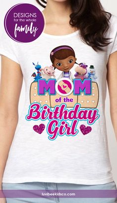 Doc McStuffins Birthday Party Shirt for Mom! See more designs for the whole family and the birthday girl. Great for family photo shoots and birthday parties!