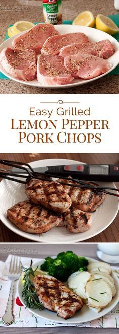 A perfectly grilled boneless pork chop seasoned simply with lemon pepper, lemon juice and olive oil. A quick and easy to make summer barbecue recipe that you'll want to make all year round.