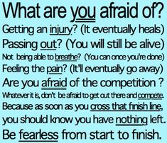 Don't be afraid. Good comes from pushing yourself!