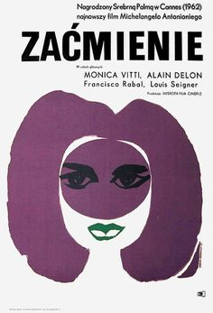 Polish poster for L'ECLISSE (Michelangelo Antonioni, Italy, Designer: Andrzej Onegin-Dabrowski Poster source: Posteritati Michelangelo Antonioni, Polish Movie Posters, Polish Films, Vintage Movies, Vintage Books, Vintage Ephemera, Art House Movies, Digital Film, Posters