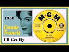 Connie Francis - I'll Get By