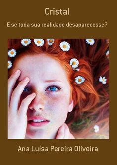 Cristal, por Ana Luísa Pereira Oliveira - Clube de Autores