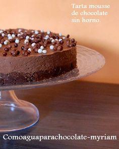 COMO AGUA PARA CHOCOLATE: TARTA MOUSSE DE CHOCOLATE SIN HORNO.