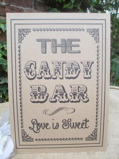 Candy Bar Sweet Buffet Sign Poster Love is Sweet Kraft Brown Card Handmade Vintage Style Venue Decor by TheIvoryBow on Etsy