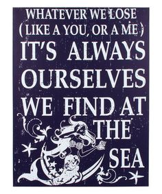 This 'It's Always Ourselves We Find At The Sea' Canvas is perfect! #zulilyfinds