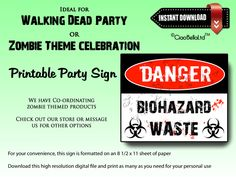 This black, white and red Danger! Bio Hazard Waste sign is a funny addition to your next Walking Dead party. Simply print this on sturdy card stock and attach to your rest room door. Your guests will love it!