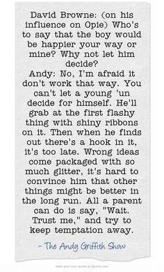 wisdom from the best episode of the Andy Griffith show