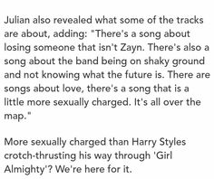 julian (their assistant writer) revealing what their album is like I Believe In Love, I Still Love You, Niall Horan, Zayn, 1d Quotes, Man Band, Best Song Ever, Makes You Beautiful, I Love One Direction