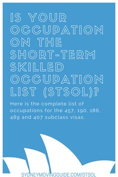 Moving to Australia Tips | Expat Life | Living Abroad | Moving Overseas |  For sponsorship for Australia, your occupation must be on the STSOL for all Australian subclass visas: 475, 186, 489, 190, and 470. http://www.sydneymovingguide.com/stsol