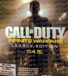 The upcoming installment of the Call of Duty franchise, which is reportedly named Infinite Warfare, with a more Legacy Edition which may include a fully remastered version of one of the best Call of Duty games that's been created