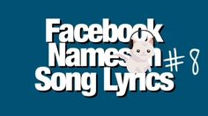 This is the latest video of my Facebook series. The series is all about taking Facebook names and using well known Song Lyrics to match/sound alike. Enjoy.