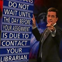 Because even Colbert knows | Community Post: 10 Reasons Why Librarians Are Awesome
