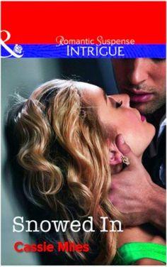Passionate Book Reviews: BOOK REVIEW: Snowed In By Cassie Miles Book Reviews, Cassie, Novels, Romance, Author, Romance Film, Romances, Fiction, Book Reports