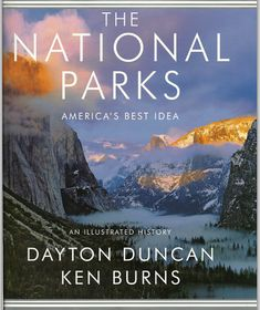 Ken Burns: The National Parks - America's Best Idea. A great travel read when planning your national park visit.