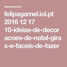 felipagarnel.iol.pt 2016 12 17 10-ideias-de-decoracoes-de-natal-giras-e-faceis-de-fazer