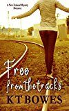 Free Kindle Book -   Free from the Tracks: A New Zealand Mystery Romance (Troubled Book 1)
