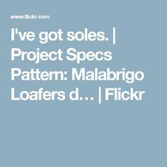 I've got soles. | Project Specs Pattern: Malabrigo Loafers d… | Flickr