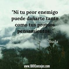 Las mejores frases de Buda que te ayudarán a ver las cosas desde otra perspectiva. #FrasesReflexion #Buda #Frases