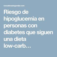 Riesgo de hipoglucemia en personas con diabetes que siguen una dieta low-carb…