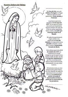 Colorea y lee la historia de Nuestra Señora de Fátima:         Fuente: http://elrincondelasmelli.blogspot.com.es/     Colorea a Nuestr...