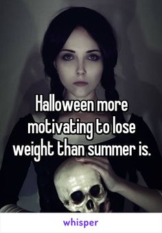 Halloween more motivating to lose weight than summer is.