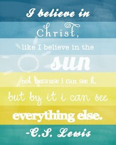 my favorite C.S Lewis quote. need to put this up in my house
