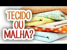 Qual a diferença entre tecido e malha? - YouTube