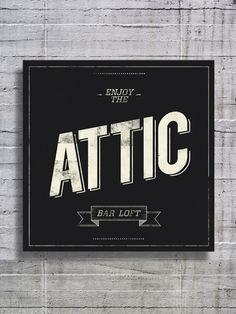 Cool signage at Attic Bar Loft, by Masif. #restaurantgraphics #typography