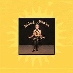 Blind Melon Blind Melon + Sippin' Time Sessions EP 180g 2LP