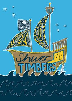 shiver me timbers. #society6