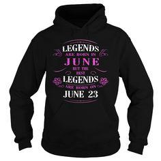 june 23 birthday Legend Tshirt, Legends are Born june 23 shirts, june 23 birthday T-shirt, Birthday june 23 T Shirt, Legends Born june 23 Hoodie Legends Vneck