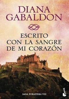 Escrito con la Sangre de mi - Diana Gabaldon