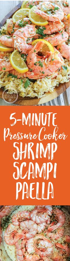 5-Minute {Pressure Cooker} Shrimp Scampi Paella - One of the BEST meals I've ever made!