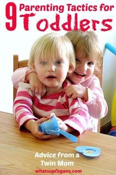 9 Parenting Tactics for Toddlers That Really Work - Parenting tips and advice for toddler discipline from a mom of twins. Very helpful!