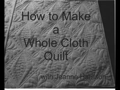 How to Make a Whole Cloth Quilt - YouTube