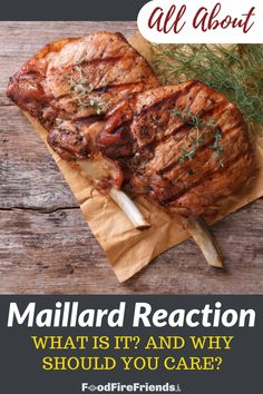 The Maillard reaction is what we traditionally call 'browning.' It adds incredible flavor and is something you need to master if you wish to serve food at it's very best. Outdoor Grill Area, Outdoor Grilling, Maillard Reaction, Browning, Grilling Recipes, Bbq, Pork, Barbecue, Kale Stir Fry