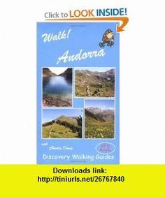 Walk! Andorra (9781904946045) David Brawn , ISBN-10: 1904946046  , ISBN-13: 978-1904946045 ,  , tutorials , pdf , ebook , torrent , downloads , rapidshare , filesonic , hotfile , megaupload , fileserve