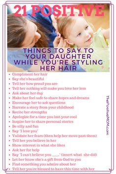 21 positive things to say while you style her hair