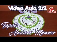 Tapete Abacaxi Mimoso 2/2 - YouTube