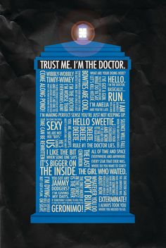 Trust me, I'm the Doctor.