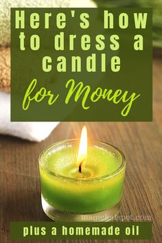 In this article, we'll show you How to Dress a Candle for Money and we'll also share with you our favorite homemade essential oil recipe. Candle Spells, Candle Magic, Money Oil Recipe, Wicca Recipes, Money Spells That Work, Candle Reading, Expensive Candles, Money Magic, Homemade Candles