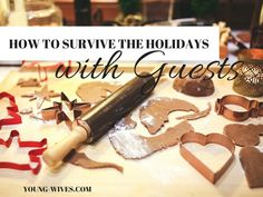 How to Survive the Holidays with Guests