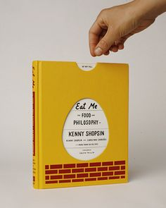 Eat Me: The Food and Philosophy of Kenny Shopsin illustrated by Tamara Shopsin for Knopf