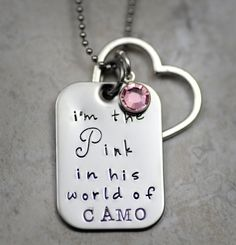 I'm the Pink in His World of Camo Necklace Pendant Hand Stamped metal Army Wife Navy Wife Marine Wife Airforce Wife on Etsy, $26.50